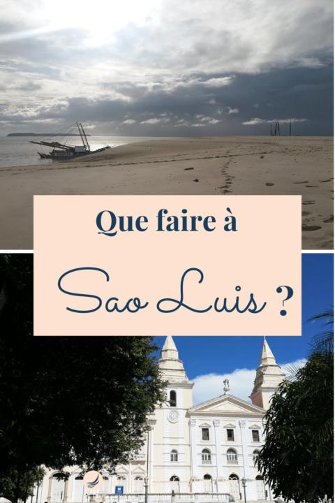 Épingle que faire à Sao Luis